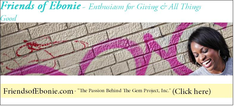 The Gem Project's Guest Post on Friends of Ebonie: a